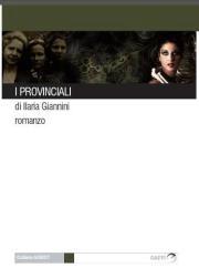 I provinciali di Ilaria Giannini