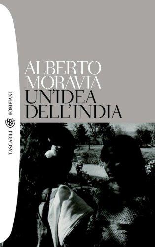 """""""Un'idea dell'India"""", di Alberto Moravia"""