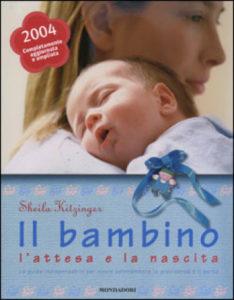 Il bambino, l'attesa e la nascita - Sheila Kitzinger